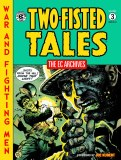 EC Archives Two-Fisted Tales HC 03