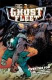 Ghost Fleet TP Vol 02 Over the Top