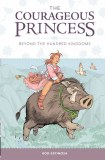 Courageous Princess HC Vol 01 Beyond Hundred Kingdoms