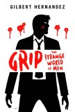Grip Strange World of Men HC