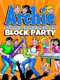 Archie Comics Spectacular Block Party TP