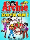 Archie Comics Spectacular Rock On TP