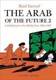 Arab of the Future TP Vol 02 Childhood in the Middle East, 1984-1985