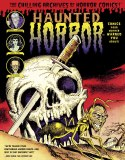 Haunted Horror HC Vol 02 Comics Your Mother Warned You About