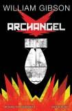 William Gibson Archangel HC