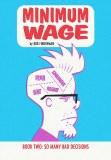 Minimum Wage TP Vol 02 So Many Bad Decisions