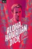 Hawaiian Dick TP Vol 04 Aloha Hawaiian Dick