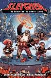 Sleigher TP Vol 01 Heavy Metal Santa Claus