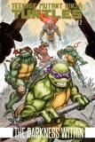 Teenage Mutant Ninja Turtles TP Vol 02 Darkness Within