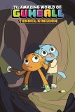Amazing World Gumball Original GN Vol 05 Tunnel Kingdom