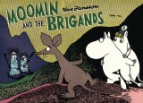 Moomin And The Brigands GN