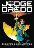 Judge Dredd Cape & Cowl Crimes TP