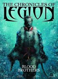 Chronicles of Legion HC Vol 03 Blood Brothers