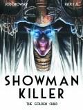 Showman Killer HC Vol 02 Golden Child