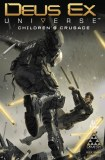 Deus Ex TP Vol 01 Childrens Crusade