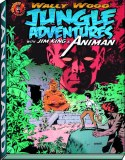 Wally Wood Jungle Adventures Jim King & Animan HC