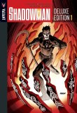 Shadowman Deluxe HC Vol 01
