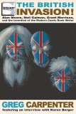 British Invasion Moore Gaiman Morrison Modern Comic Writer