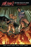 Evil Dead 2 Beyond Dead By Dawn Deluxe TP Vol 01