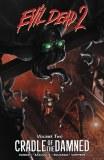 Evil Dead 2 Cradle Of The Damned TP Vol 01