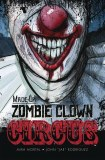 Made Up Zombie Clown Circus GN