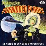 Destination Forbidden Planet 37 Outer Space Shock Treatments CD