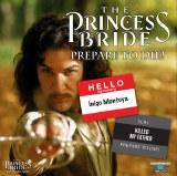 The Princess Bride: Prepare to Die!