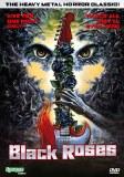 Black Roses DVD