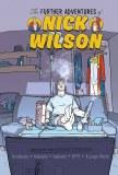 Further Adventures of Nick Wilson #1 Cvr A