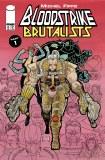 Bloodstrike Brutalists #0