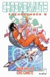 Chrononauts Futureshock #2