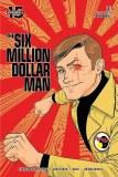 Six Million Dollar Man #2 Cvr B Gorham