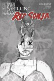 Killing Red Sonja #1 10 Copy Ward Grayscale Variant