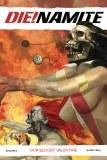 Die!namite Bloody Valentine One-Shot