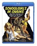 Schoolgirls in Chains Blu ray