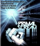 Primal Scream Blu ray