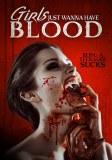 Girls Just Wanna Have Blood DVD