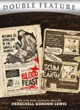 Blood Feast Scum of the Earth DVD