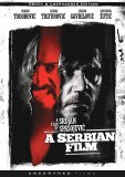 A Serbian Film Uncut and Uncensored DVD