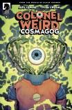 Colonel Weird Cosmagog #4 Cvr B