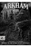 Arkham Noir 2 Called Forth by Thunder Card Game