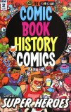 Comic Book History of Comics #2