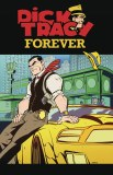Dick Tracy Forever #3