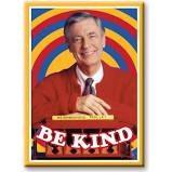 Mister Rogers Be Kind Magnet