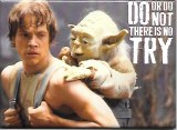 Star Wars Do or Do Not There is No Try Magnet