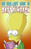 Simpsons Big Brilliant Book Of Bart Simpson