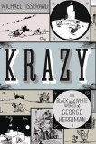 Krazy George Herriman A Life in Black and White