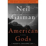 American Gods Tenth Anniversary Edition HC