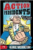 Action Presidents Vol 01 George Washington