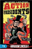 Action Presidents Vol 01 Abraham Lincoln